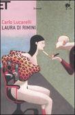 Copertina dell'audiolibro Laura di Rimini di LUCARELLI, Carlo