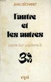 Copertina dell'audiolibro L'autre et les autres di DECHANET, Jean Marie