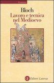 Copertina dell'audiolibro Lavoro e tecnica nel Medioevo di BLOCH, March (Trad. Giuliano Procacci)