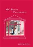 Copertina dell'audiolibro L'avventuriera di BEATON, M.C.