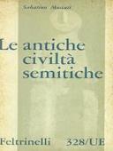 Copertina dell'audiolibro Le antiche civiltà semitiche di MOSCATI, Sabatino