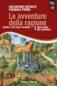 Copertina dell'audiolibro Le avventure della ragione 1 di ESPOSITO, Costantino - PORRO, Pasquale