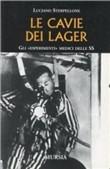 Copertina dell'audiolibro Le cavie dei lager: Gli esperimenti dei medici delle SS di STERPELLONE, Luciano