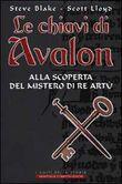 Copertina dell'audiolibro Le chiavi di Avalon di BLAKE, Steve - LLOYD, Scott