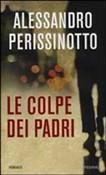 Copertina dell'audiolibro Le colpe dei padri di PERISSINOTTO, Alessandro