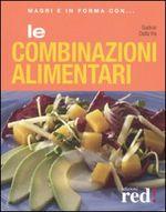 Copertina dell'audiolibro Le combinazioni alimentari di DALLA VIA, Gudrun