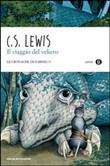 Copertina dell'audiolibro Le cronache di Narnia 5. Il viaggio del veliero di LEWIS, Clive S.