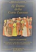 Copertina dell'audiolibro Le Dame della Corte Estense di FERRARA DELLE DONNE. ITINERARI AL FEMMINILE