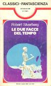 Copertina dell'audiolibro Le due facce del tempo di SILVERBERG, Robert