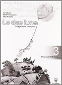 Copertina dell'audiolibro Le due lune 3 – Prove di verifica di BOSIO, I. - SCHIAPPARELLI, E. - BECCARIA, S.