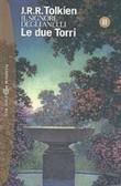 Copertina dell'audiolibro Le due torri – Il Signore degli anelli vol. 2 di TOLKIEN, John Ronald Reuel