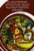 Copertina dell'audiolibro Le fantastiche avventure della signora Matilde Baloria di COMEL, Claudia