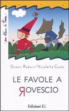 Copertina dell'audiolibro Le favole a rovescio di RODARI, Gianni - COSTA, Nicoletta