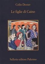 Copertina dell'audiolibro Le figlie di Caino di DEXTER, Colin