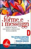 Copertina dell'audiolibro Le forme e i messaggi D di NICOLA, S. - CASTELLANO, G. - GERONI, I.