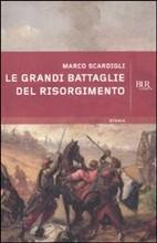 Copertina dell'audiolibro Le grandi battaglie del Risorgimento di SCARDIGLI, Marco