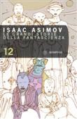 Copertina dell'audiolibro Le grandi storie della fantascienza 12 di ASIMOV, Isaac