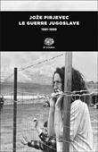 Copertina dell'audiolibro Le guerre jugoslave 1991-1999 di PIRJEVEC, Joze