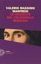 Copertina dell'audiolibro Le inchieste del colonello Reggiani di MANFREDI, Valerio Massimo