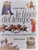 Copertina dell'audiolibro Le linee del tempo. 2: Dal tardo antico al tardo medioevo di GIARDINA, Andrea