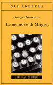 Copertina dell'audiolibro Le memorie di Maigret di SIMENON, Georges