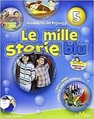 Copertina dell'audiolibro Le mille storie blu 5 di MANIOTTI, Paola