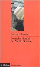 Copertina dell'audiolibro Le molte identità del Medio Oriente di LEWIS, Bernard