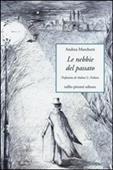 Copertina dell'audiolibro Le nebbie del passato di MARCHETTI, Andrea