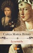 Copertina dell'audiolibro Le nemiche di RUSSO, Carla Maria