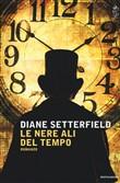 Copertina dell'audiolibro Le nere ali del tempo di SETTERFIELD, Diane