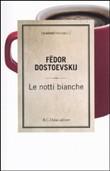 Copertina dell'audiolibro Le notti bianche ed altri racconti di DOSTOEVSKIJ, Fëdor Mihajlovic