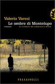 Copertina dell'audiolibro Le ombre di Montelupo di VARESI, Valerio