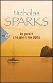 Copertina dell'audiolibro Le parole che non ti ho detto di SPARKS, Nicholas