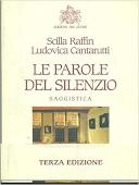 Copertina dell'audiolibro Le parole del silenzio di RAFFIN, Scilla - CANTARUTTI, Ludovica