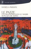 Copertina dell'audiolibro Le Pazze di PADOAN. Daniela