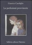 Copertina dell'audiolibro Le perfezioni provvisorie