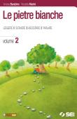 Copertina dell'audiolibro Le pietre bianche 2 – Antologia di BARABINO, Andrea - MARINI, Nicoletta