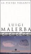Copertina dell'audiolibro Le pietre volanti di MALERBA, Luigi