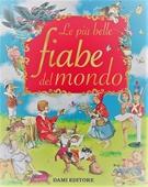 Copertina dell'audiolibro Le più belle fiabe del mondo di ^PIU' BELLE...