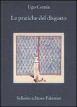 Copertina dell'audiolibro Le pratiche del disgusto di CORNIA, Ugo