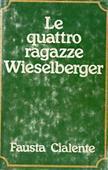 Copertina dell'audiolibro Le quattro ragazze Wieselberger di CIALENTE, Fausta