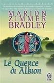 Copertina dell'audiolibro Le querce di Albion di BRADLEY, Marion Zimmer