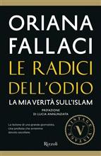 Copertina dell'audiolibro Le radici dell'odio di FALLACI, Oriana