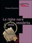 Copertina dell'audiolibro Le righe nere della vendetta di SILVESTRIN, Tiziana
