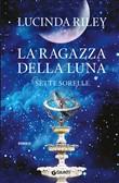 Copertina dell'audiolibro Le sette sorelle vol. 5 – La ragazza della luna