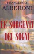 Copertina dell'audiolibro Le sorgenti dei sogni di ALBERONI, Francesco