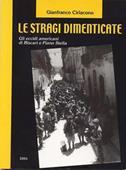 Copertina dell'audiolibro Le stragi dimenticate di CIRIACONO, Gianfranco