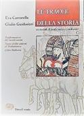 Copertina dell'audiolibro Le tracce della storia. Vol. C: di CANTARELLA, Eva - GUIDORIZZI, Giulio