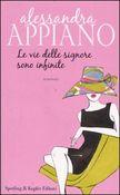 Copertina dell'audiolibro Le vie delle signore sono infinite di APPIANO, Alessandra