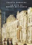 Copertina dell'audiolibro Le vite di Monsù Desiderio di GARAVINI, Fausta